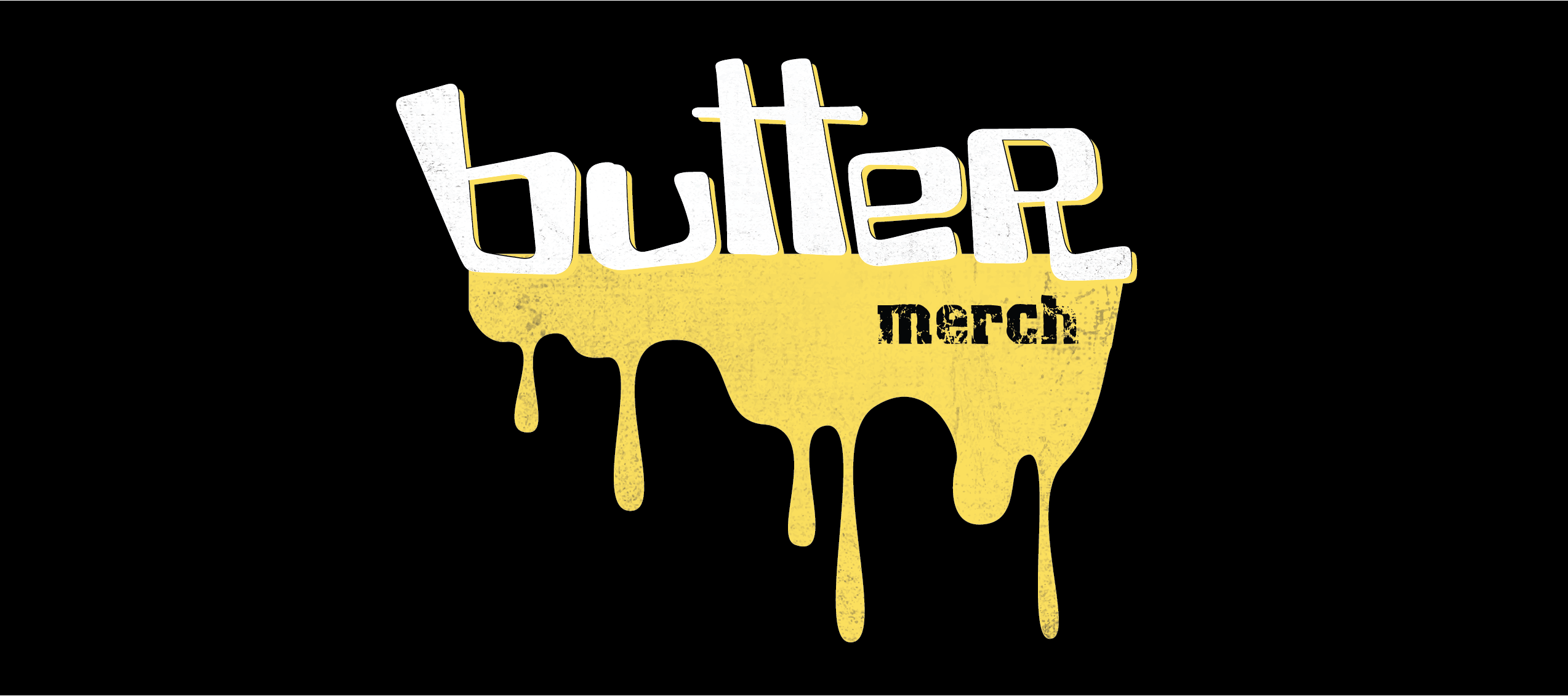SUPPORT THE BUTTER STAFF
